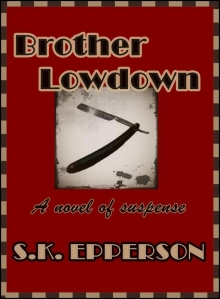 Brother Lowdown and The Tiger's Spring